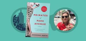 http://wednesdaymartin.com/books/primates-of-park-avenue/